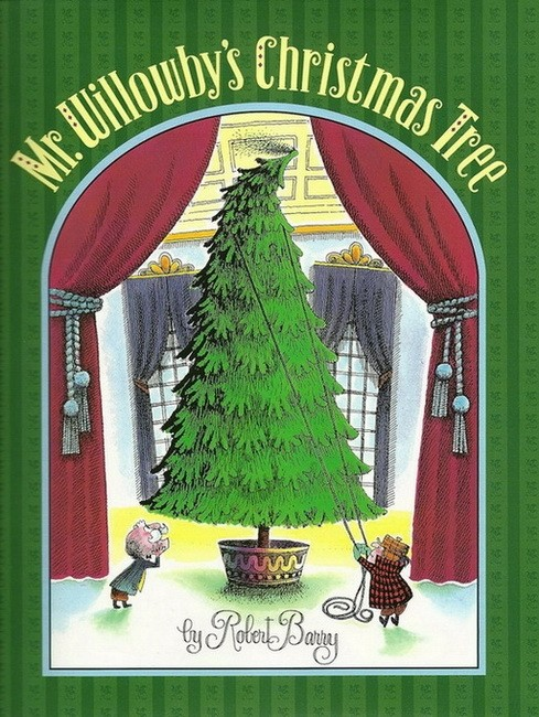 Роберт Бэрри «Рождественское дерево мистера Виллоуби»